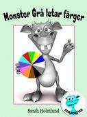Monster Grå letar färger