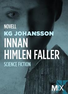 Innan himlen faller (e-bok) av KG Johansson