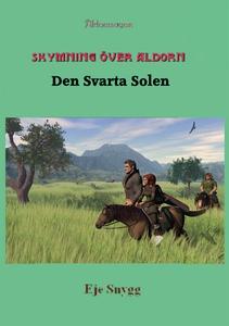 Den Svarta Solen (e-bok) av Eje Snygg