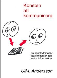 Konsten att kommunicera (e-bok) av Ulf-L Anders