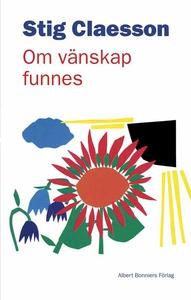Om vänskap funnes (e-bok) av Stig Claesson