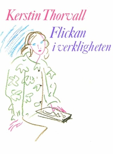Flickan i verkligheten (e-bok) av Kerstin Thorv