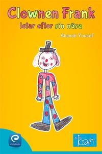 Clownen Frank letar efter sin näsa (e-bok) av A