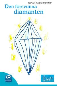 Den försvunna diamanten  (e-bok) av Nawaf Abdul