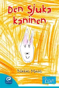 Den sjuka kaninen  (e-bok) av Natali Matti