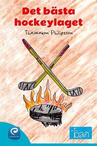Det bästa hockeylaget  (e-bok) av Thaiwakon Fil