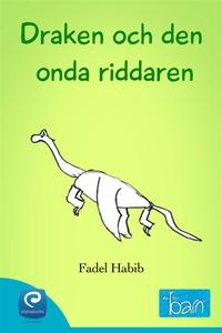 Draken och den onda riddaren  (e-bok) av Fadel