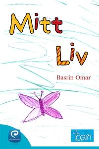 Mitt Liv (e-bok) av Basrin Omar