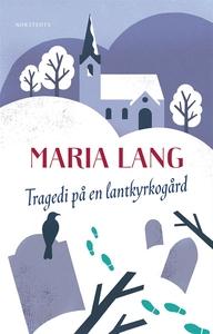 Tragedi på en lantkyrkogård (e-bok) av Maria La