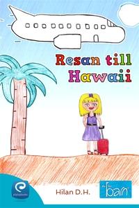 Resan till Hawaii  (e-bok) av Hilan D. H.