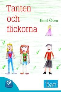 Tanten och flickorna  (e-bok) av Emel Öven