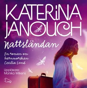 Nattsländan (ljudbok) av Katerina Janouch