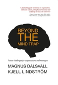 Beyond the mind trap