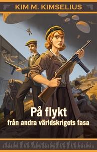 På flykt från andra världskrigets fasa (e-bok)