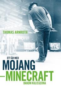 Ett år med Mojang : Minecraft bakom kulisserna