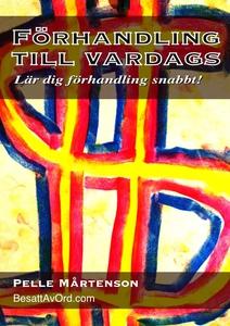 Förhandling till vardags (e-bok) av Pelle Mårte