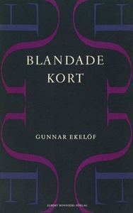 Blandade kort (e-bok) av Gunnar Ekelöf