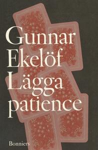 Lägga patience : essäer (e-bok) av Gunnar Ekelö