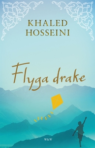 Flyga drake (e-bok) av Khaled Hosseini