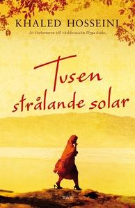Tusen strålande solar (e-bok) av Khaled Hossein