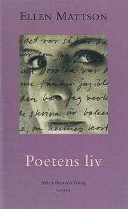 Poetens liv (e-bok) av Ellen Mattson