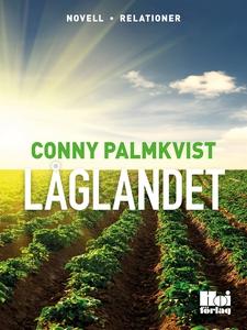 Låglandet (e-bok) av  Conny Palmkvist, Conny Pa