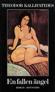 En fallen ängel : roman (e-bok) av Theodor Kall