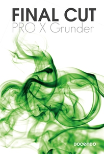 Final Cut Pro X Grunder (e-bok) av Anna Cnattin