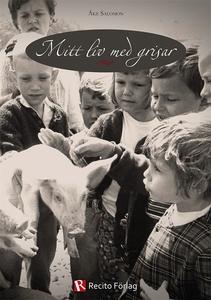 Mitt liv med grisar (e-bok) av Åke Salomon