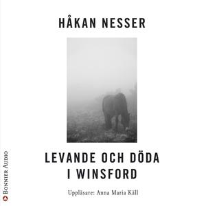 Levande och döda i Winsford (ljudbok) av Håkan