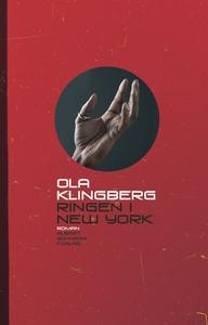 Ringen i New York : roman (e-bok) av Ola Klingb