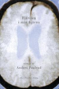 Fjärilen i min hjärna (e-bok) av Anders Paulrud