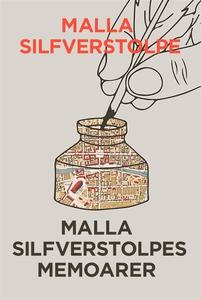 Malla Silfverstolpes memoarer - Första delen (T