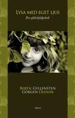Lysa med eget ljus : En självhjälpsbok