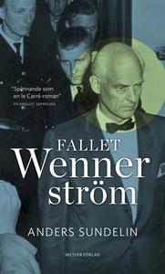 Fallet Wennerström (e-bok) av Anders Sundelin