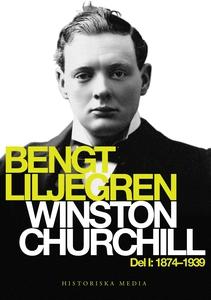 Winston Churchill Del 1. 1874-1939 (e-bok) av B