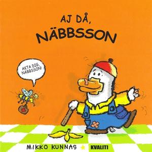 Aj då, Näbbsson (e-bok) av Mikko Kunnas
