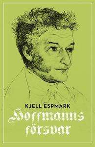 Hoffmanns försvar (e-bok) av Kjell Espmark