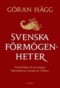 Svenska förmögenheter : Gamla klipp och nya pen