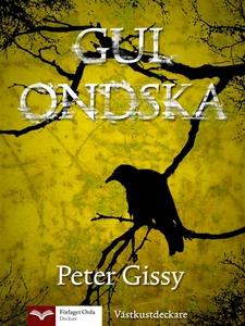 Gul ondska (e-bok) av Peter Gissy