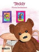 Teddy - Första berättelsen