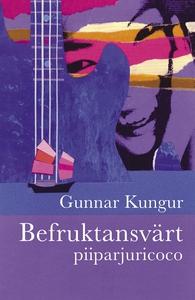 BEFRUKTANSVÄRT piiparjuricoco (e-bok) av Gunnar