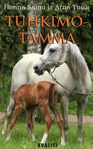 Tuhkimotamma (e-bok) av Hanna Salmi, Arna Tuuli