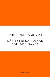 När svenska pojkar började dansa (e-bok) av Kar