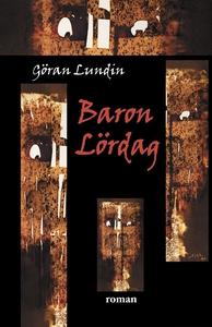 Baron Lördag (e-bok) av Göran Lundin