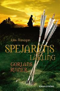 Spejarens lärling 1 - Gorlans ruiner (e-bok) av