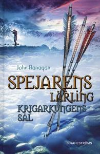 Spejarens lärling 3 - Krigarkungens sal (e-bok)
