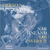 När Finland var Sverige
