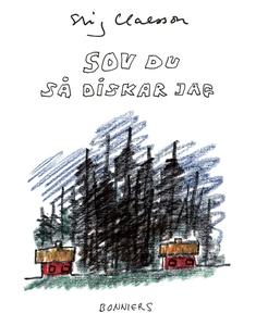 Sov du så diskar jag (e-bok) av Stig Claesson