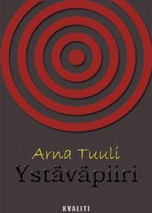 Ystäväpiiri (e-bok) av Arna Tuuli